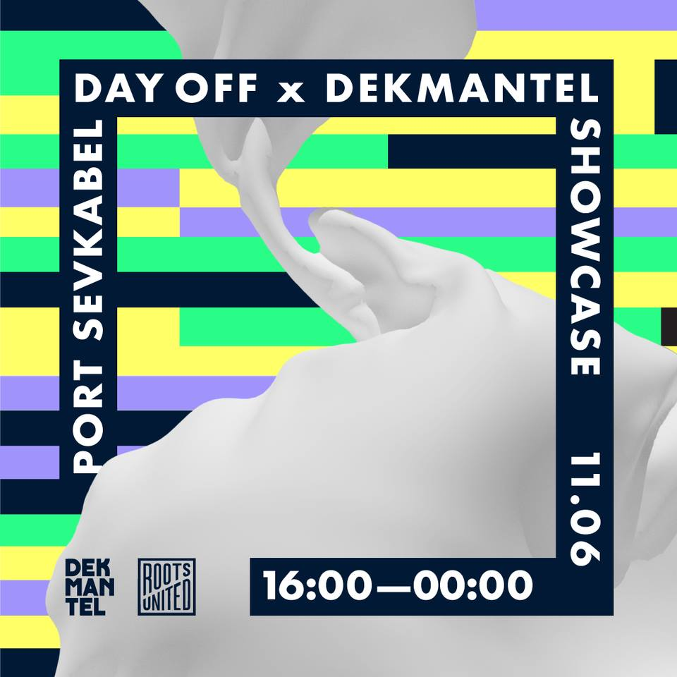DAY OFF by ROOTS UNITED x DEKMANTEL